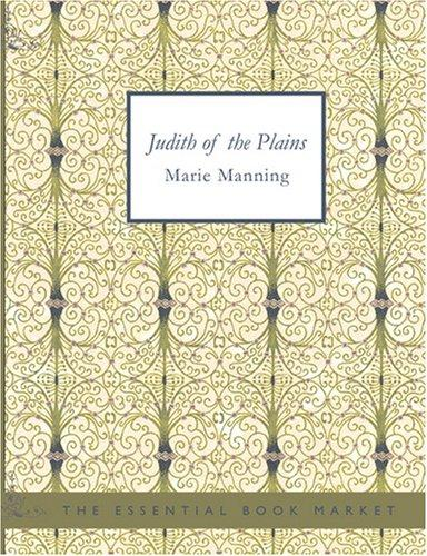 Judith of the Plains (Large Print Edition)