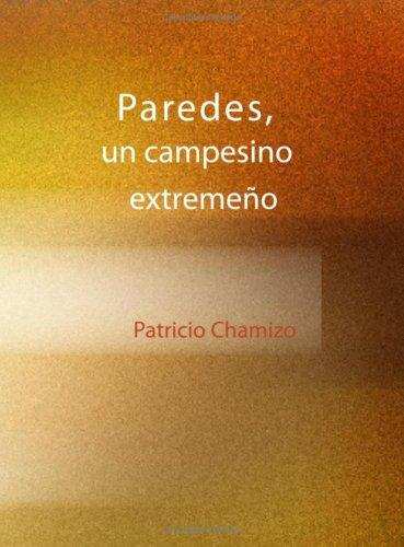 Download Paredes, un campesino extremeo