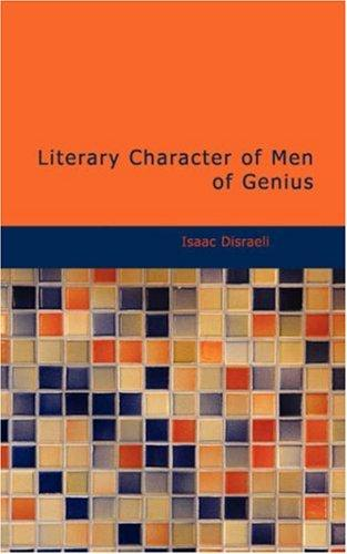 Download Literary Character of Men of Genius