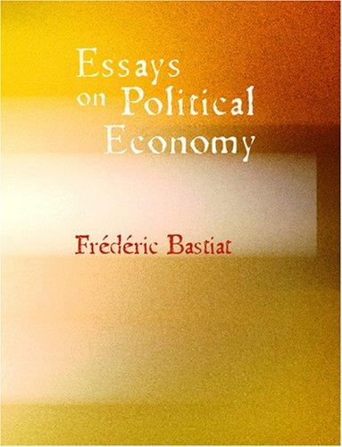 Download Essays on Political Economy (Large Print Edition)