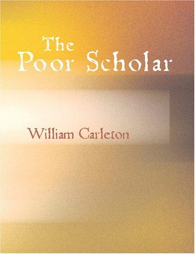 The Poor Scholar (Large Print Edition)