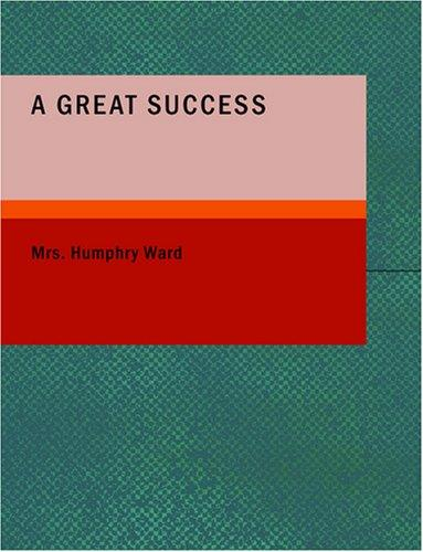 A Great Success (Large Print Edition)