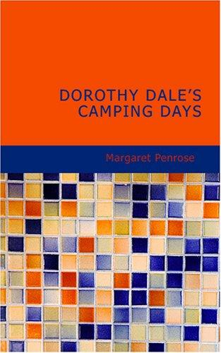 Download Dorothy Dale s Camping Days