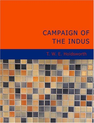 Download Campaign of the Indus (Large Print Edition)
