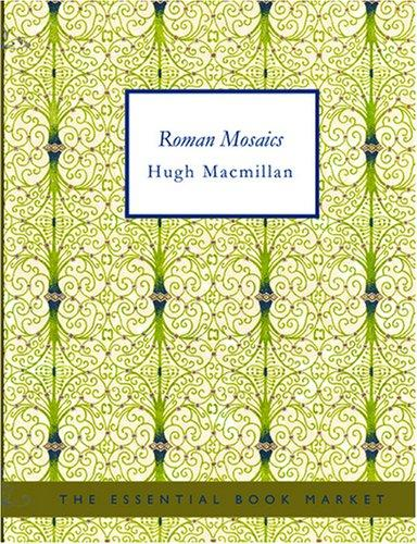 Roman Mosaics (Large Print Edition)
