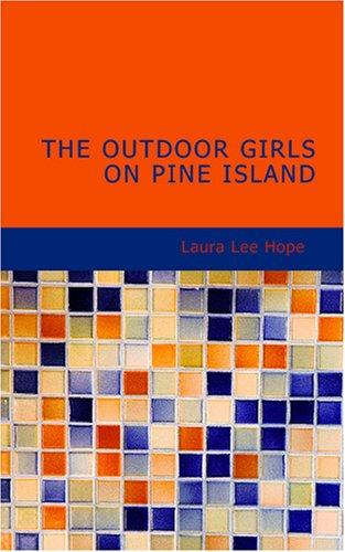 The Outdoor Girls on Pine Island
