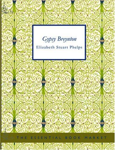 Gypsy Breynton (Large Print Edition)