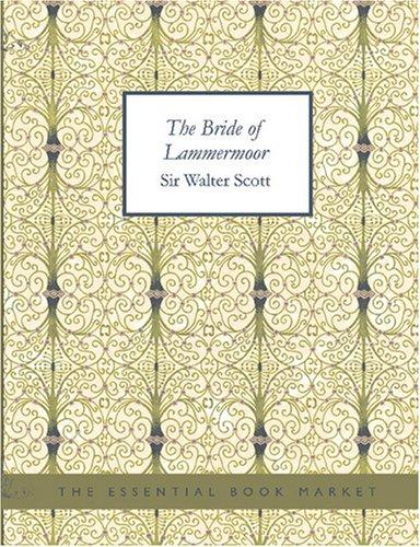The Bride of Lammermoor (Large Print Edition)
