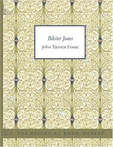 Blister Jones (Large Print Edition)
