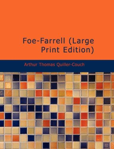 Download Foe-Farrell (Large Print Edition)