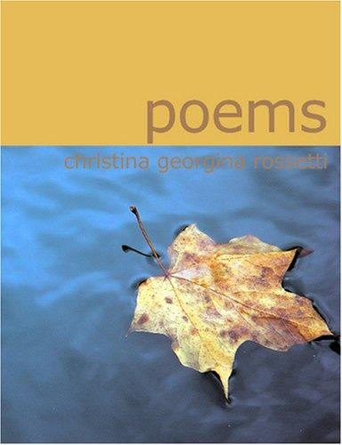 Poems (Rossetti) (Large Print Edition)