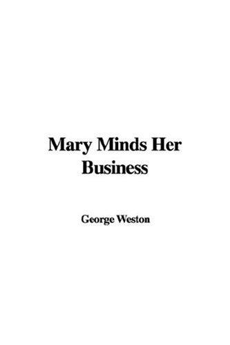 Download Mary Minds Her Business