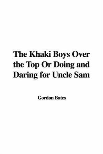 Download The Khaki Boys over the Top or Doing And Daring for Uncle Sam