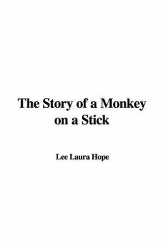 Download The Story of a Monkey on a Stick