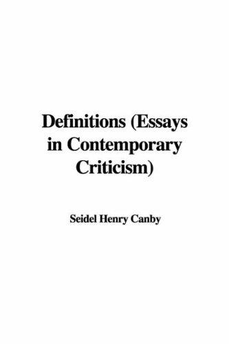 Definitions Essays in Contemporary Criticism
