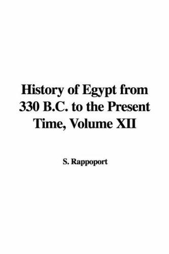 Download History of Egypt from 330 B.c. to the Present Time