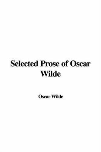 Download Selected Prose of Oscar Wilde