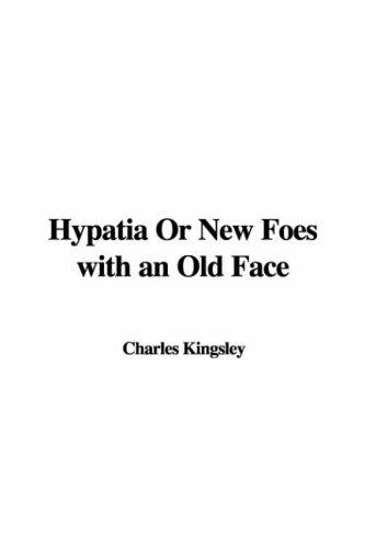 Download Hypatia or New Foes With an Old Face