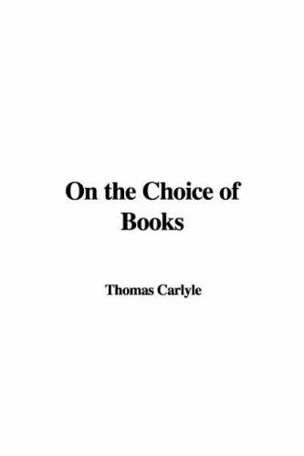 Download On the Choice of Books