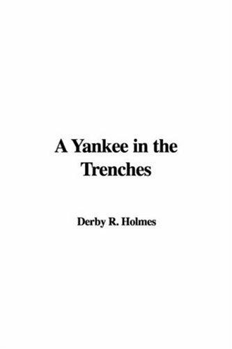 Download A Yankee in the Trenches
