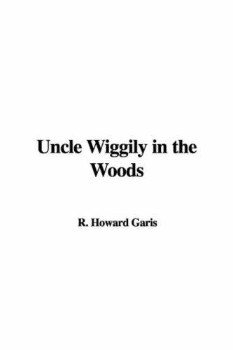 Download Uncle Wiggily in the Woods