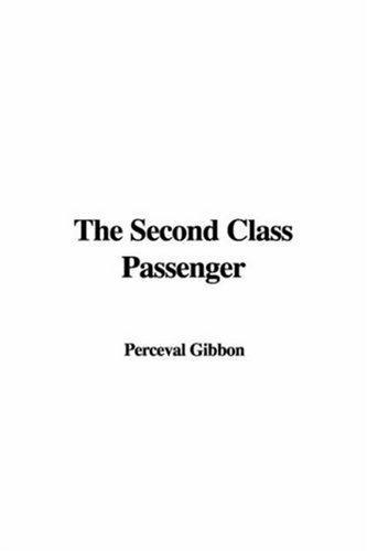 The Second Class Passenger