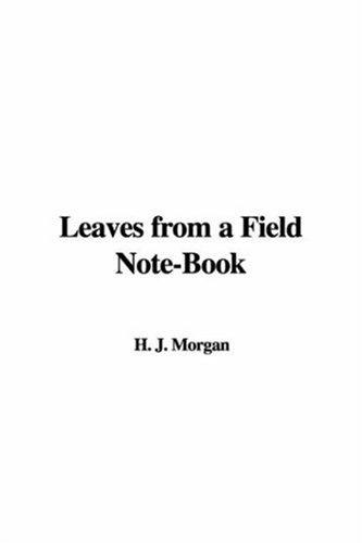 Download Leaves from a Field Note-Book