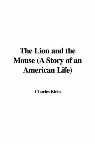 Download The Lion and the Mouse (A Story of an American Life)
