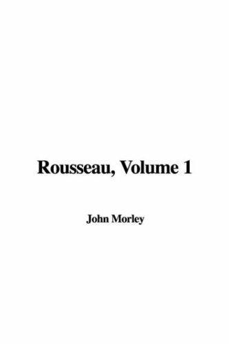 Rousseau, Volume 1
