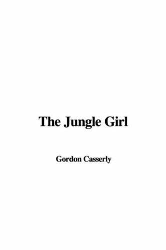 Download The Jungle Girl