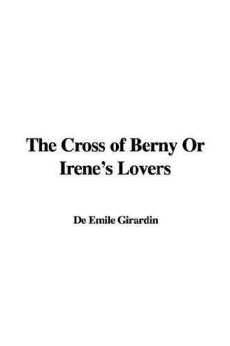 The Cross of Berny Or Irene's Lovers