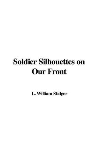 Download Soldier Silhouettes on Our Front