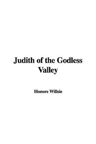 Download Judith of the Godless Valley