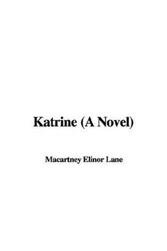 Katrine (A Novel)