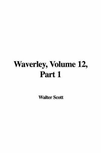 Download Waverley, Volume 12, Part 1