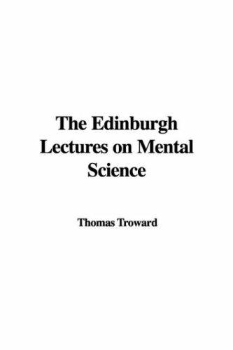 Download The Edinburgh Lectures on Mental Science