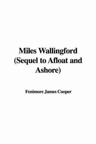 Download Miles Wallingford (Sequel to Afloat and Ashore)