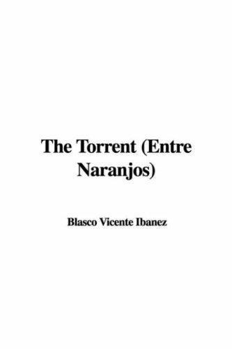 The Torrent (Entre Naranjos)