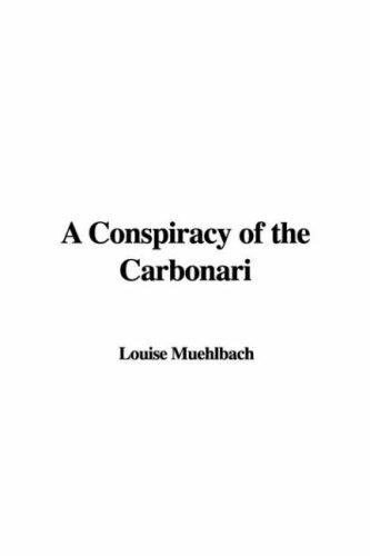 Download A Conspiracy of the Carbonari