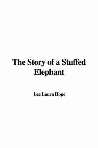 Download The Story of a Stuffed Elephant