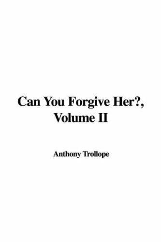 Can You Forgive Her?, Volume II
