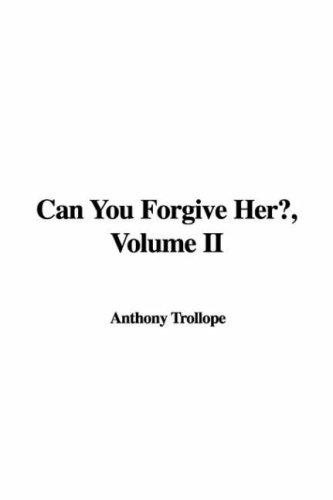 Can You Forgive Her?, Volume II