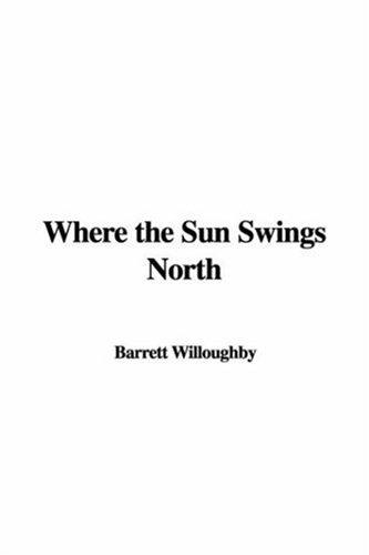 Download Where the Sun Swings North