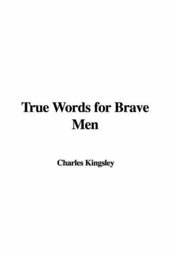 Download True Words for Brave Men
