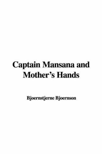 Download Captain Mansana and Mother's Hands
