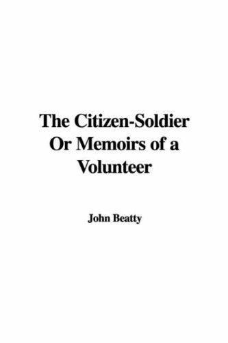Download The Citizen-Soldier Or Memoirs of a Volunteer