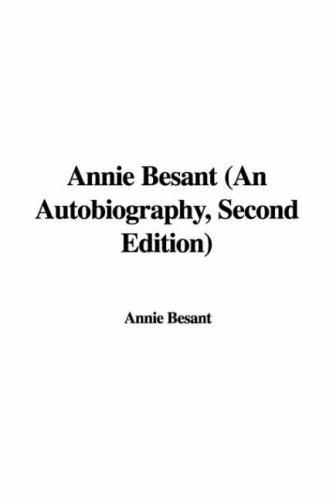 Annie Besant (An Autobiography, Second Edition)