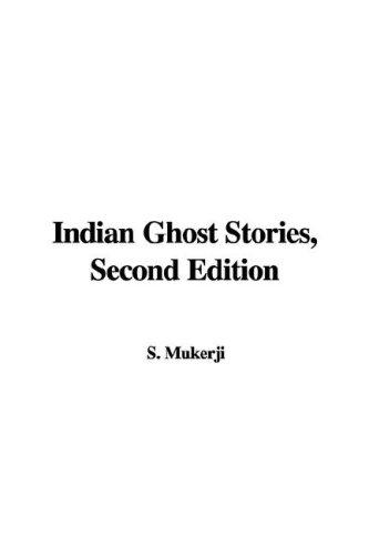 Indian Ghost Stories, Second Edition