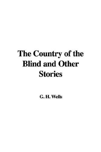 Download The Country of the Blind and Other Stories