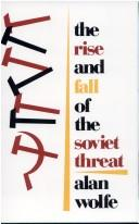 The rise and fall of the Soviet threat